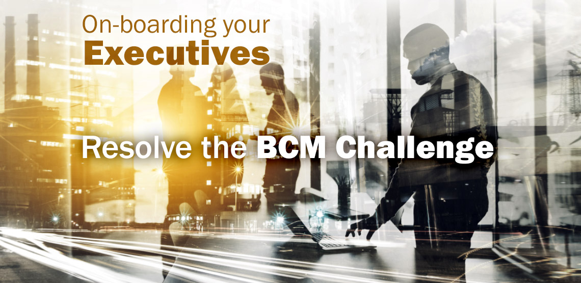 The BCM Challenge: Executive Buy-In